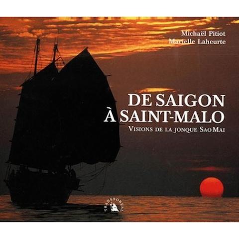 de-saigon-a-saint-malo-visions-de-la-jonque-sao-mai-9782913955066_0